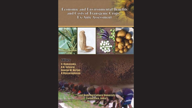 Economic and Environmental. Benefits and Costs of. Transgenic Crops: Ex-Ante Assessment