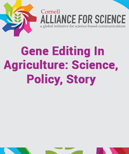 Gene Editing In Agriculture: Science, Policy, Story