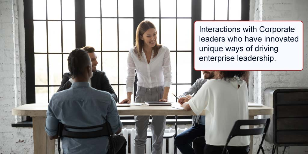 Interactions-with-Corporate-leaders-who-have-innovated-unique-ways-of-driving-enterprise-leadership