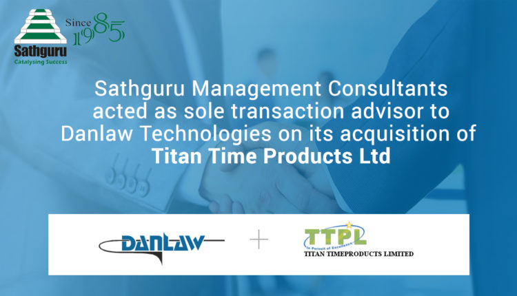 Sathguru advises Danlaw on acquisition of Titan Time Products Ltd