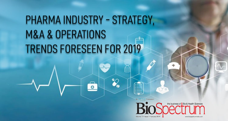 Pharma Industry – Strategy, M&A & Operations Trends foreseen for 2019