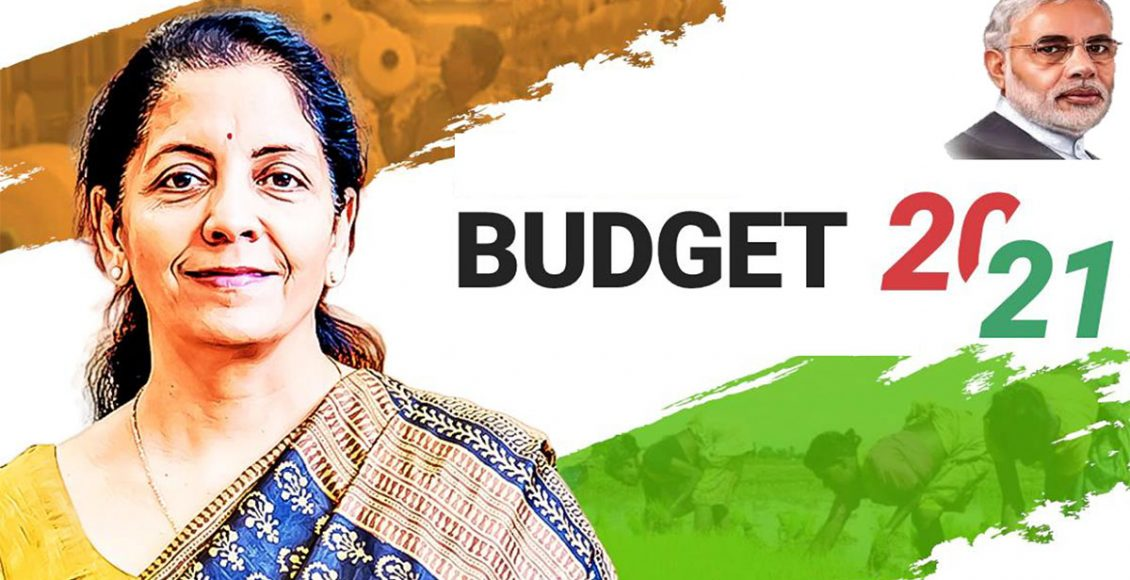 UNION BUDGET 2021-Holistic,Thoughtful,Pragamatic
