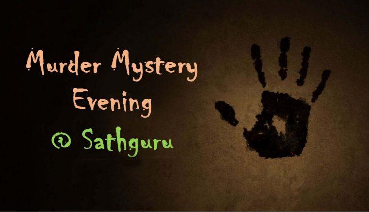 Murder…. Mysteries…. & More…. @ Sathguru